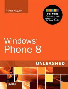 Windows Phone 8 Unleashed