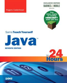Java in 24 Hours, Sams Teach Yourself (Covering Java 8) Barnes & Noble Exclusive Edition