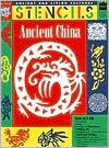 Ancient China - Stencils (Ancient and Living Cultures Series)