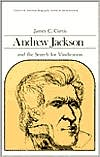 Andrew Jackson and the Search for Vindication