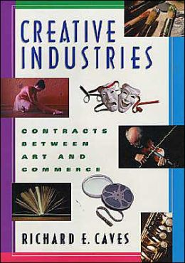 Creative Industries: Contracts between Art and Commerce