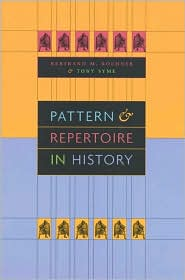 Pattern and Repertoire in History