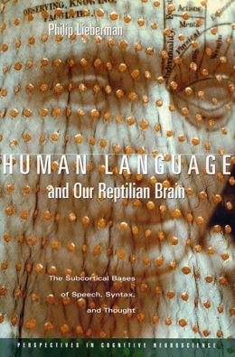 Human Language And Our Reptilian Brain