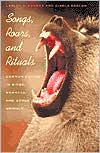 Songs, Roars, and Rituals: Communication in Birds, Mammals, and Other Animals