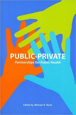 Public-Private Partnerships for Public Health
