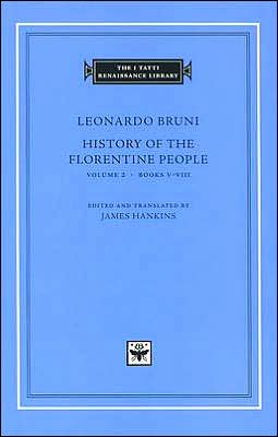 History of the Florentine People, Volume 2, Books V-VIII (I Tatti Renaissance Library)