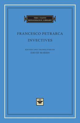 Invectives (I Tatti Renaissance Library)