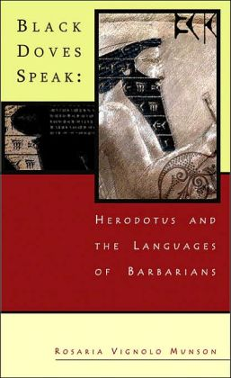 Black Doves Speak: Herodotus and the Languages of Barbarians
