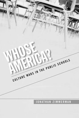 Whose America?: Culture Wars in the Public Schools