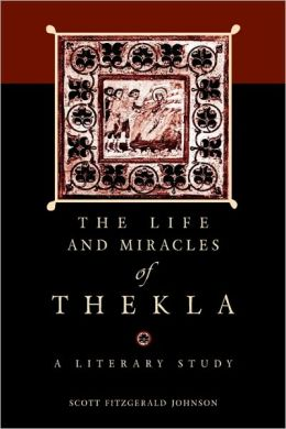 The Life And Miracles Of Thekla