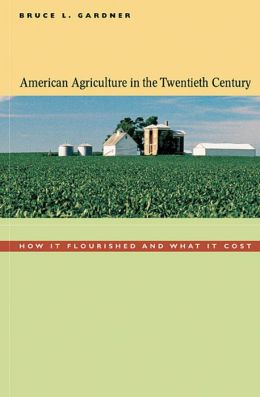 American Agriculture In The Twentieth Century