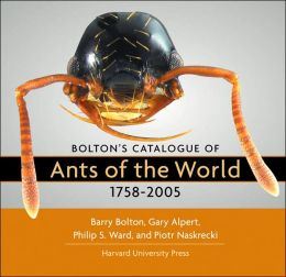 Bolton's Catalogue of Ants of the World: 1758-2005