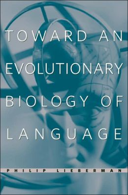 Toward an Evolutionary Biology of Language
