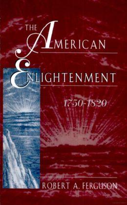 American Enlightenment, 1750-1820