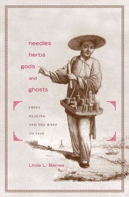 Needles, Herbs, Gods, And Ghosts