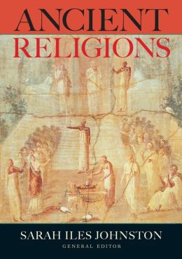 Ancient Religions: Beliefs and Rituals Across the Mediterranean World