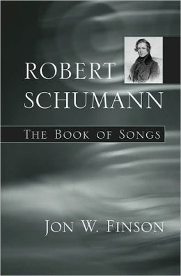 Robert Schumann: The Book of Songs