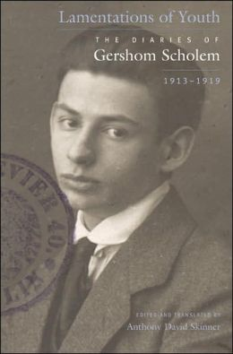 Lamentations of Youth: The Diaries of Gershom Scholem, 1913-1919