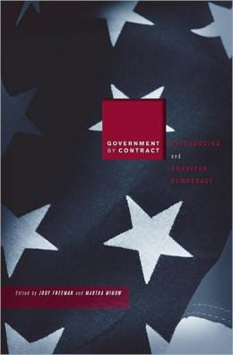 Government by Contract: Outsourcing and American Democracy