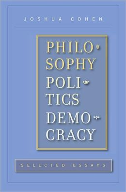 Philosophy, Politics, Democracy: Selected Essays