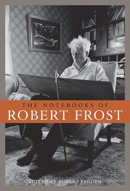 The Notebooks of Robert Frost