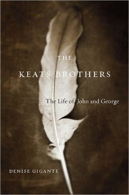The Keats Brothers: The Life of John and George