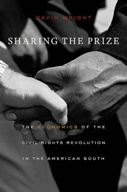 Sharing the Prize: The Economics of the Civil Rights Revolution in the American South