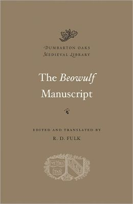 The Beowulf Manuscript: Complete Texts and The Fight at Finnsburg