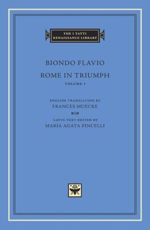 Rome in Triumph, Volume 1: Books I-II