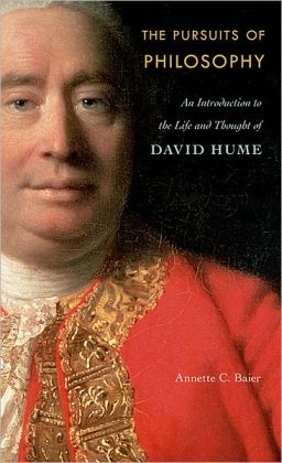 The Pursuits of Philosophy: An Introduction to the Life and Thought of David Hume