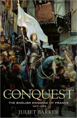 Conquest: The English Kingdom of France 1417 - 1450