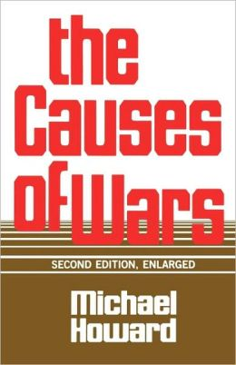 Causes Of War, Revised And Enlarged Edition