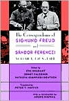 The Correspondence of Sigmund Freud and Sándor Ferenczi, Volume 1: 1908-1914