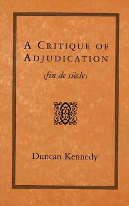 A Critique of Adjudication [fin de siecle]
