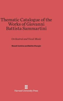 Thematic Catalogue of the Works of Giovanni Battista Sammartini