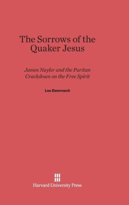 The Sorrows of the Quaker Jesus