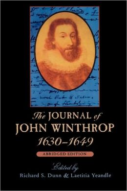 Journal Of John Winthrop, 1630-1649, Abridged Edition