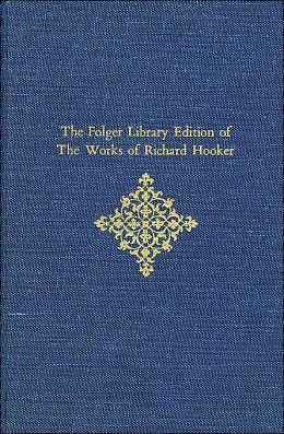 The Folger Library Edition of the Works of Richard Hooker, Volume V: Tractates and Sermons