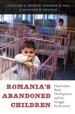 Romania's Abandoned Children