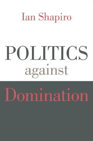 Politics against Domination