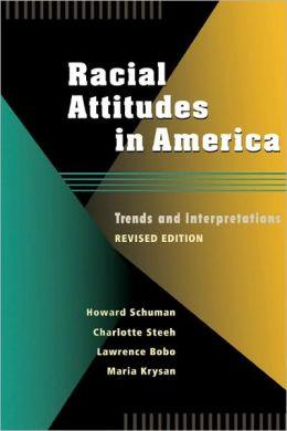 Racial Attitudes In America