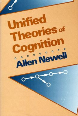 Unified Theories Of Cognition