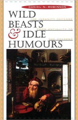 Wild Beasts And Idle Humors