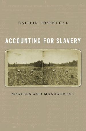 Book Accounting for Slavery: Masters and Management