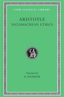 Volume XIX, Nicomachean Ethics (Loeb Classical Library)
