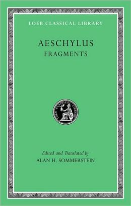 Volume III, Fragments (Loeb Classical Library)