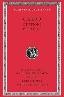 Volume XVa, Orations: Philippics 1-6 (Loeb Classical Library Series)