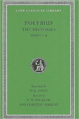 The Histories, Volume III: Books 5-8 (Loeb Classical Library)