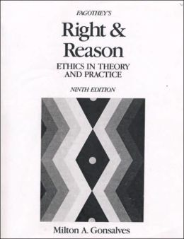 Fagothey's Right and Reason : Ethics in Theory and Practice