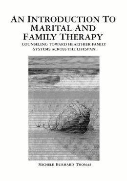 An Introduction to Marital and Family Therapy